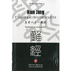 Nan Jing, classique des difficultés : Traduction et commentaires de Tuan Anh Tran à la Librairie You-Feng