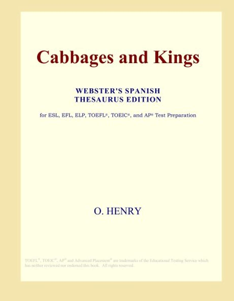 連鎖意気揚々隠Cabbages and Kings (Webster's Spanish Thesaurus Edition)