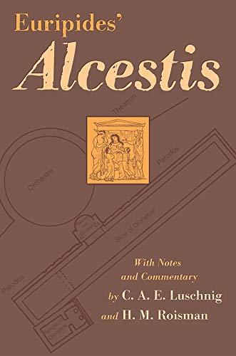 Euripides' Alcestis (Volume 29) (Oklahoma Series in...
