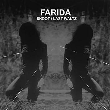 Shoot/Last Waltz