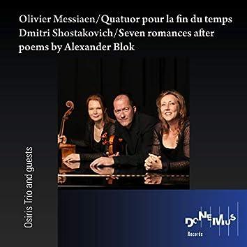 Messiaen: Quatuor Pour La Fin Du Temps / Shostakovich: Seven Romances After Poems by Alexander Blok