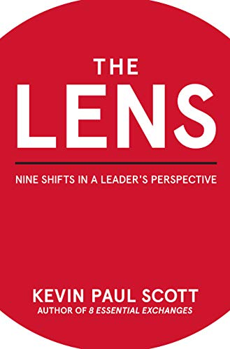 The Lens: Nine Shifts in a Leader's Perspective (English Edition)
