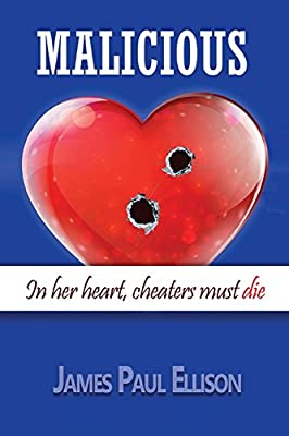 Malicious: In Her Heart, Cheaters Must Die