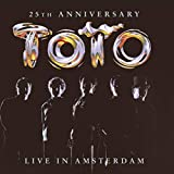 Toto: 25th Anniversary Live in Amsterdam (Ltd.CD.ed.) (Audio CD (Limited Edition))