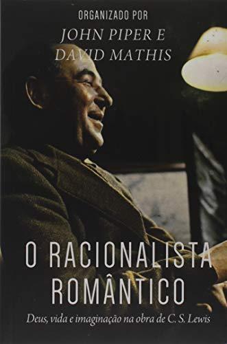 O Racionalista Romântico