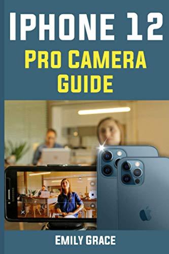 iPhone 12 pro Camera Guide