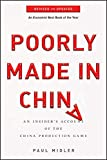 Poorly Made in China: An Insider′s Account of the China...