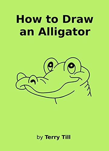 How to Draw an Alligator (English Edition)