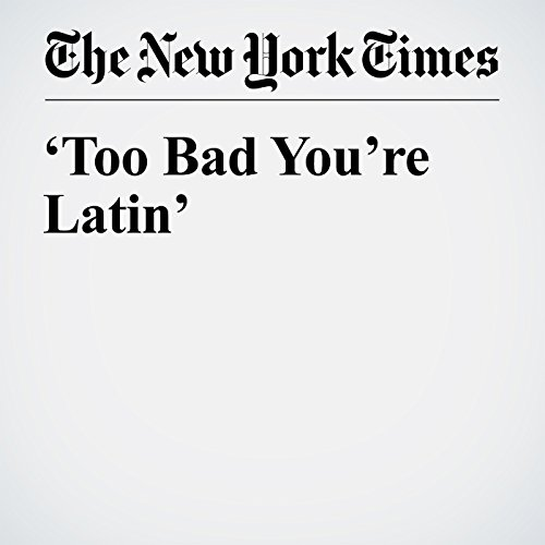 'Too Bad You're Latin' audiobook cover art