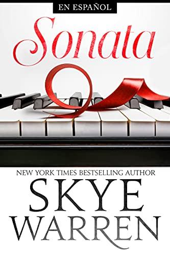 Sonata (Seguridad Norte nº 3) de Skye Warren