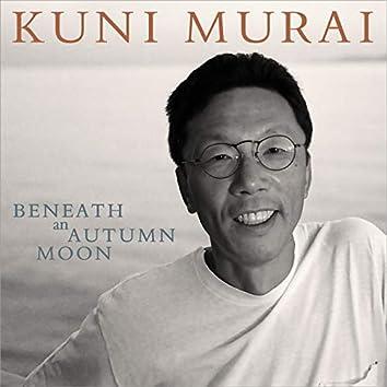 Beneath an Autumn Moon