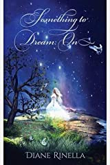 [Something To Dream On] [Author: Rinella, Diane] [January, 2015] Paperback