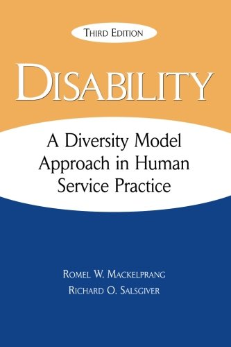 Compare Textbook Prices for Disability: A Diversity Model Approach in Human Service Practice 3 Edition ISBN 9780190656409 by Mackelprang, Romel,Salsgiver, Richard