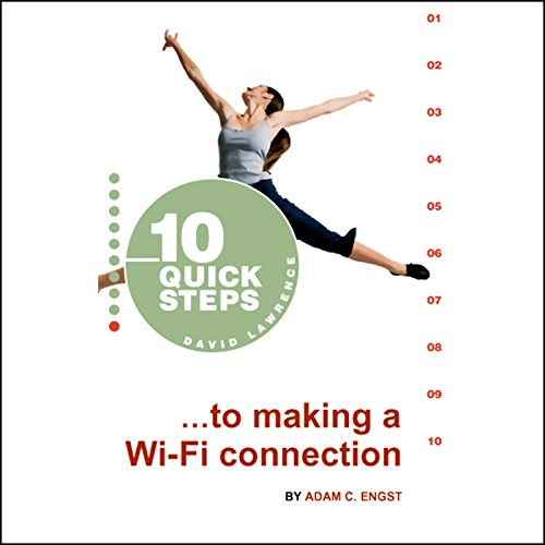 10 Quick Steps to Making a Wi-Fi Connection audiobook cover art