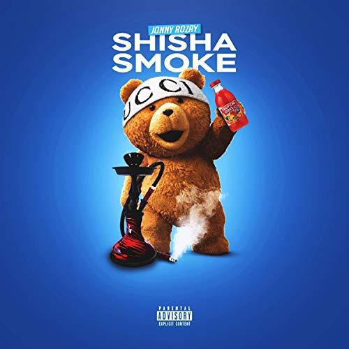 Shisha Smoke [Explicit]
