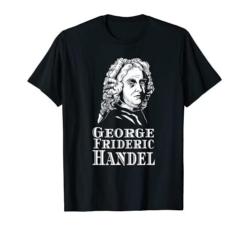 George Frideric Handel Opera Composer Musique classique T-Shirt