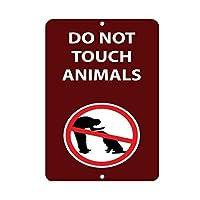 警告標識は動物標識サインに触れないでください