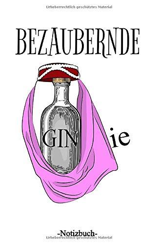 Bezaubernde GINie: Linierter Notizblock A5 mit 110 Seiten (Gin & Tonic, Band 15)