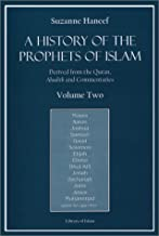 A History of the Prophets of Islam Vol. 2