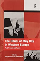 The Ritual of May Day in Western Europe: Past, Present and Future