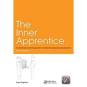 The Inner Apprentice: An Awareness-Centred Approach to Vocational Training for General Practice, Second Edition Kindle Edition