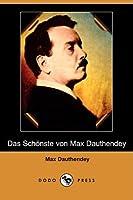 Das Schoenste Von Max Dauthendey