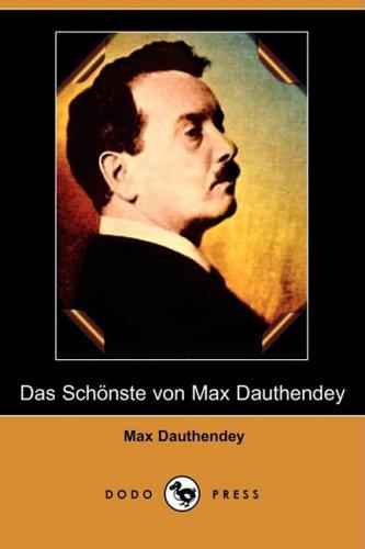 Das Schoenste Von Max Dauthendey (Dodo Press)