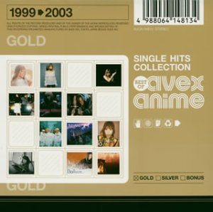[画像:SINGLE HITS COLLECTION‾Best Of avex anime‾GOLD]