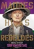 Suffragette – Helen Mirren – spanisch Film Poster