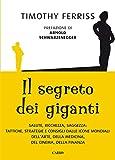 Il segreto dei giganti (I libri di Tim Ferriss Vol. 4)