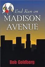 End Run on Madison Avenue