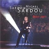 Songtexte von Michel Sardou - Bercy 2001