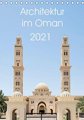 Architektur im Oman (Tischkalender 2021 DIN A5 hoch)