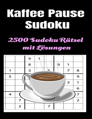 Kaffee Pause Sudoku 2500 Sudoku Rätsel mit Lösungen: Feriengeschenk Für Erwachsene 2500 Sudoku Puzzles Einfach, Mittel, Schwer, Extrem, Extrem Schwer und Extra - Extrem Schwer. Sechs Niveaus.