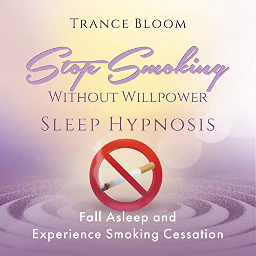 Stop Smoking Without Will Power Sleep Hypnosis cover art