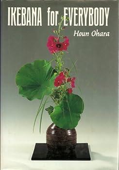 Hardcover Ikebana for Everybody, 7th Edition Book