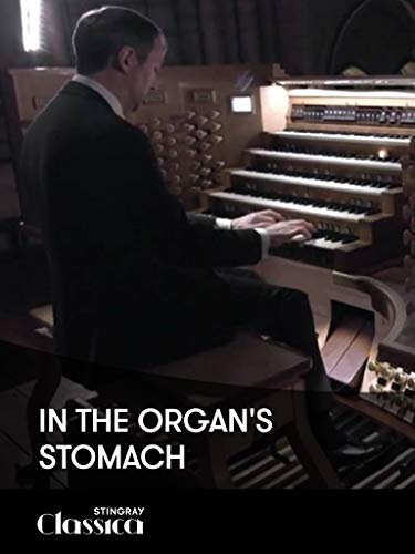 In the Organ's Stomach