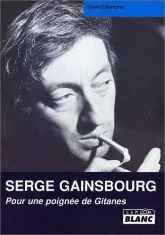 Serge Gainsbourg : Pour une poignée de Gitanes