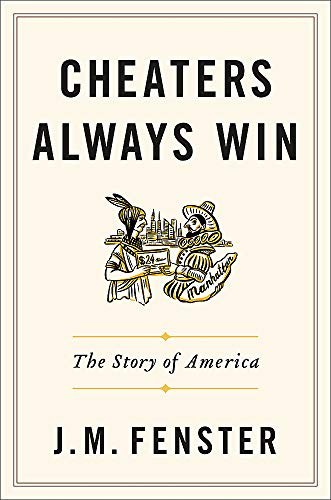 Image of Cheaters Always Win: The Story of America