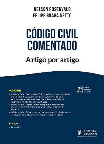 CÓDIGO CIVIL COMENTADO - ARTIGO POR ARTIGO - 2021