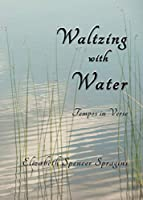 Waltzing with Water: Tempos in Verse