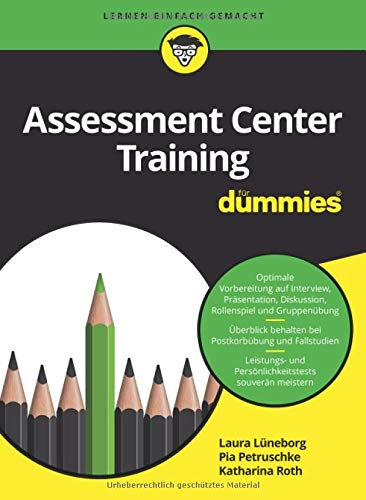 Assessment Center Training für Dummies