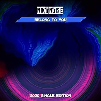 Belong to You (EDM 2020 Short Radio)