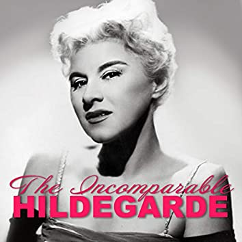 The Incomparable Hildegarde