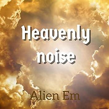 Heavenly Noise