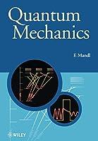 Quantum Mechanics (Manchester Physics Series)