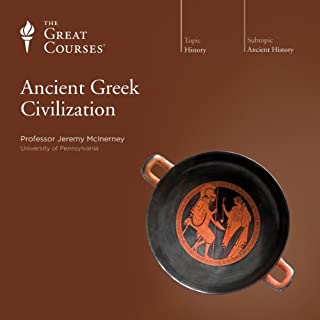 Ancient Greek Civilization                   Written by:                                                                                                                                 Jeremy McInerney,                                                                                        The Great Courses                               Narrated by:                                                                                                                                 Jeremy McInerney PhD University of California at Berkeley                      Length: 12 hrs and 11 mins     5 ratings     Overall 4.6