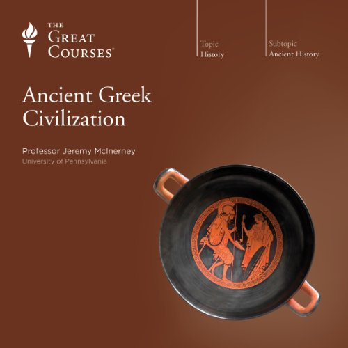 Ancient Greek Civilization audiobook cover art