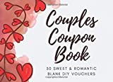 Couples Coupon Book: 30 Sweet & Romantic Blank DIY Vouchers for Him or Her | Coupon Book for Lovers, Boyfriend, Girlfriend, Husband, Wife, Partner | ... Birthday, Chistmas, Anniversary, Sweetest Day