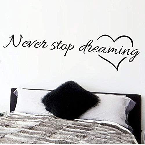 ZZQQQ Inspiradoras Nunca Dejar de soñar habitación de los niños decoración del Dormitorio DIY calcmanía para el hogar Vinilo Mural Arte 15X58cm Pegatina de Pared